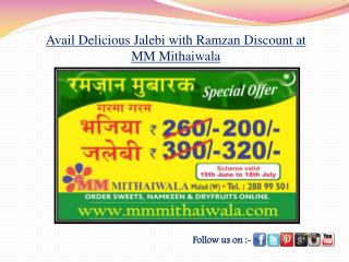 Avail Delicious Jalebi with Ramzan Discount at MM Mithaiwala