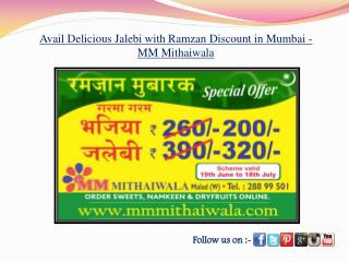 Delicious Jalebi with Ramzan Offer in Mumbai - MM Mithaiwala
