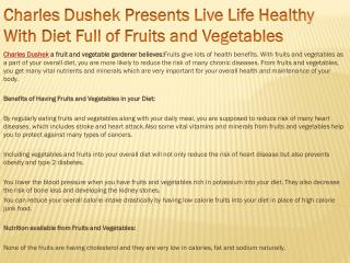 Charles Dushek Presents Live Life Healthy With Diet Full of
