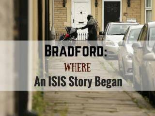 Bradford: Where an ISIS Story Began