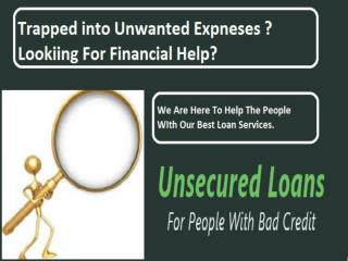 Unsecured Personal Cash Loans- Easy Support Financial Crisis