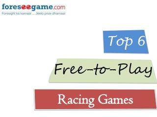 Top 6 Free to Play Racing Games