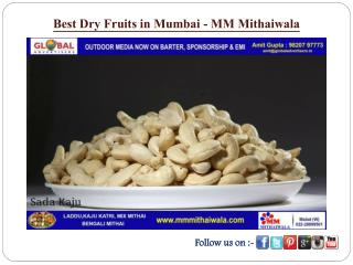 Best Dry Fruits in Mumbai - MM Mithaiwala