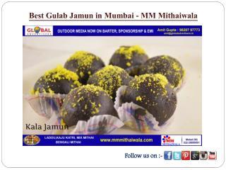 Best Gulab Jamun in Mumbai - MM Mithaiwala