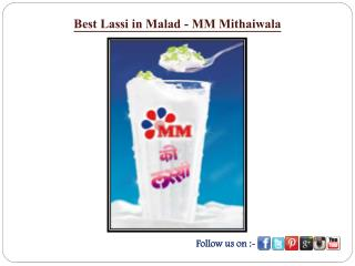 Best Lassi in Malad - MM Mithaiwala