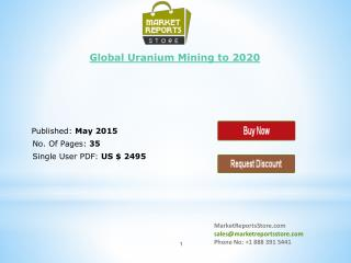 Global Uranium Mining Market Trends & Forecast Report to 202