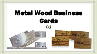 Metal Wood Business Cards