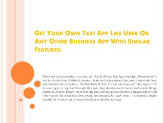 Get your own Taxi App like Uber or any other business app wi