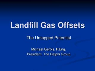 Landfill Gas Offsets