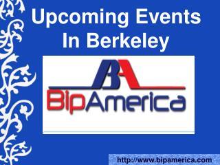 Upcoming Events In Berkeley