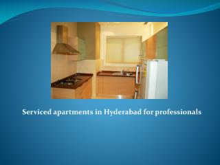 Serviced apartments in Hyderabad for professionals