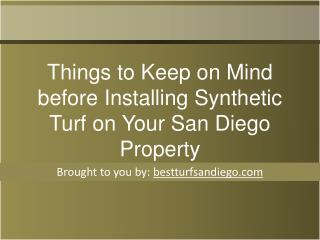 Things to Keep on Mind before Installing Synthetic Turf on Y