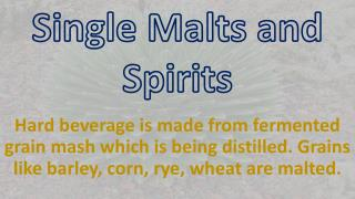 Single Malts and Spirits
