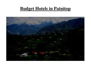 Budget Hotels in Patnitop