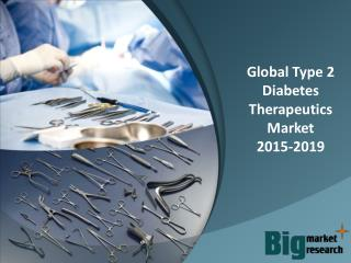 2015-2019 Global Type 2 Diabetes Therapeutics Market