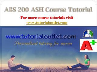 ABS 200 ASH Course Tutorial / Tutorialoutlet