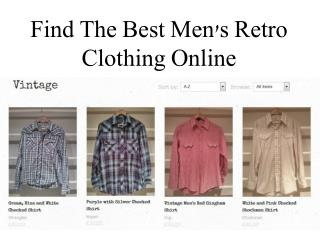 Find The Best Men's Retro Clothing Online