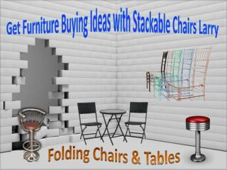 Get Furniture Buying Ideas with Stackable Chairs Larry