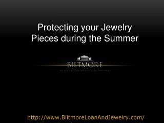 Protecting your Jewelry Pieces During Summer