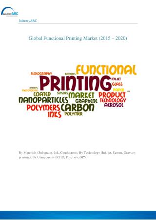 Functional Printing Materials Market at a CAGR of 25% throug