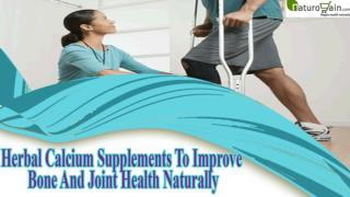Herbal Calcium Supplements To Improve Bone And Joint Health