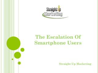 The Escalation Of Smartphone Users