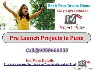 Pre Launch Projects in Pune � Best Residential Projects in P