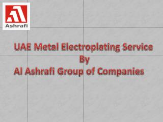 Metal Electroplating Services in UAE
