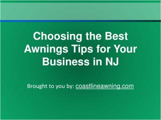 Choosing the Best Awnings Tips for Your Business in NJ