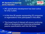 IPC Standards Development and UL Interaction
