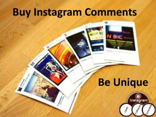 Buy Instagram Comments- To Be Famous