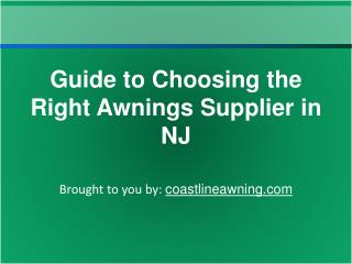 Guide to Choosing the Right Awnings Supplier in NJ
