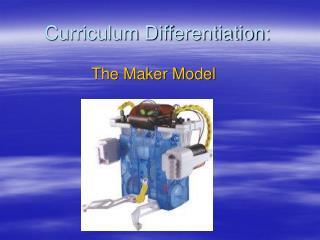 Curriculum Differentiation: