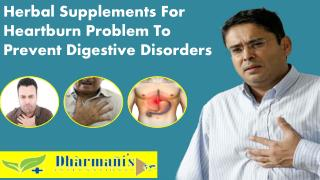 Herbal Supplements For Heartburn Problem To Prevent Digestiv