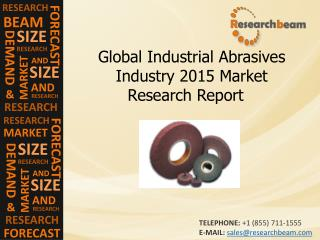 Global Industrial Abrasives Industry 2015 Market Research