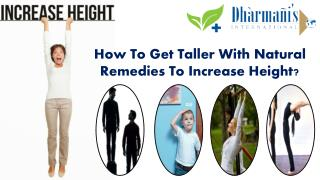 How To Get Taller With Natural Remedies To Increase Height?