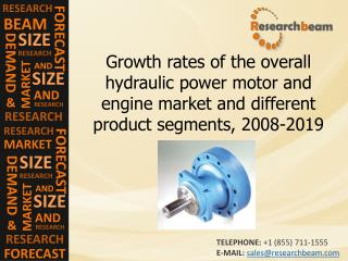 Growth rates of the hydraulic power motor and engine market