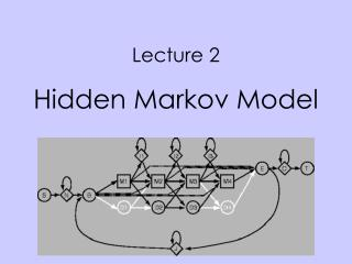 Lecture 2  Hidden Markov Model