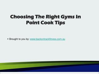 Choosing The Right Gyms In Point Cook Tips