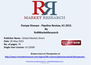 Pompe Disease Therapeutic Pipeline Review, H1 2015