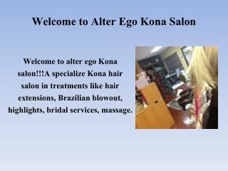 Kailua Kona hair salon |Kona bridal services |kona hair colo