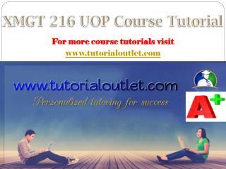 XMGT 216 UOP Course Tutorial / tutorialoutl