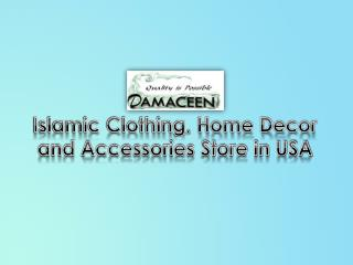 Islamic Clothing, Home Decor and Accessories Store in USA