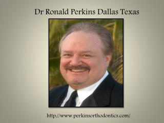 Dr ronald perkins orthodontist dallas tx perkins orthodontic