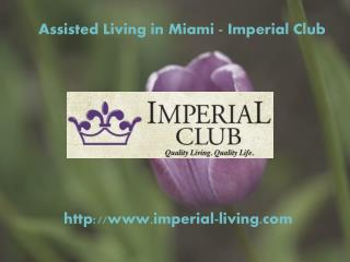 Independent and Assisted Living Facilities at Miami
