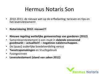 Hermus Notaris Son