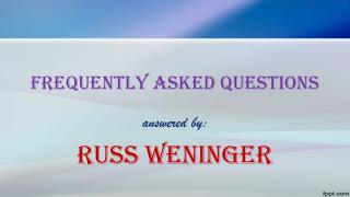 FAQ wills answered by Russ Weninger