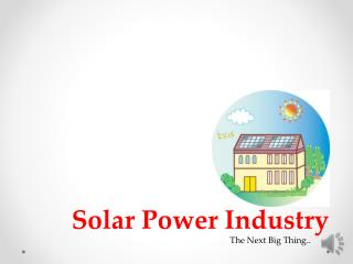 Solar Power Industry