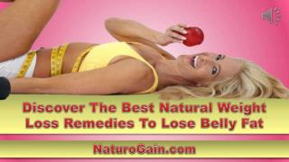 Discover The Best Natural Weight Loss Remedies To Lose Belly