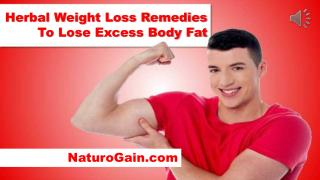 Herbal Weight Loss Remedies To Lose Excess Body Fat